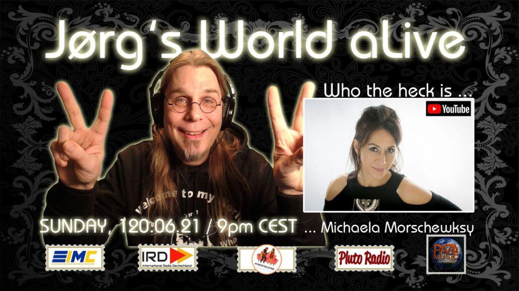 Jorgs World aLive - Michaela Morschewsky